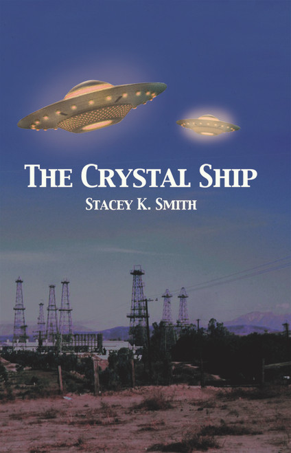 The Crystal Ship (by Stacey K. Smith) (PB)