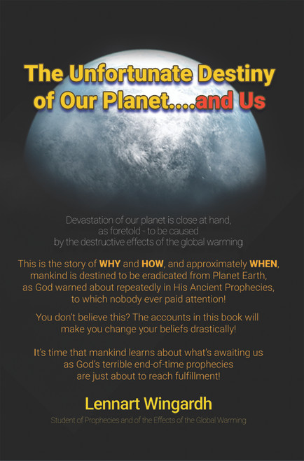 The Unfortunate Destiny of Our Planet... and Us - eBook
