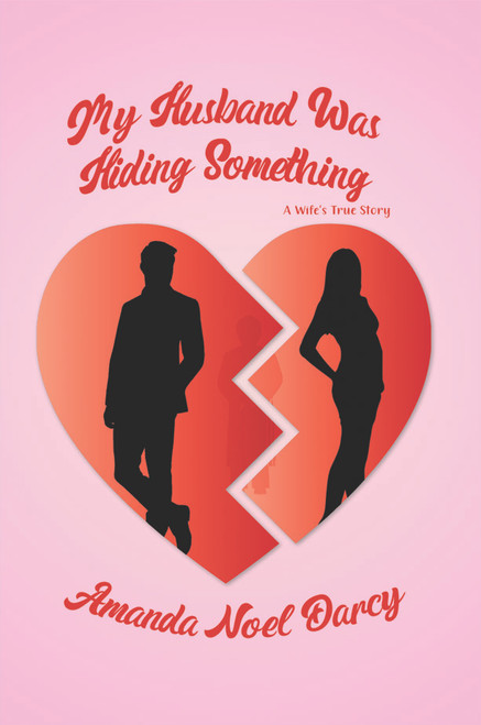 My Husband Was Hiding Something: A Wife's True Story - eBook