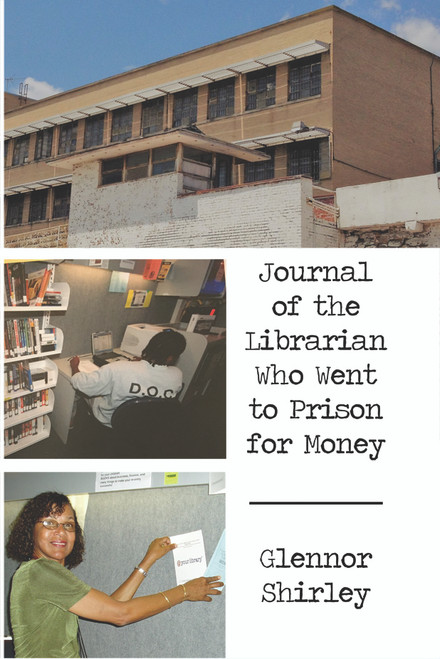 Journal of the Librarian Who Went to Prison for Money - eBook