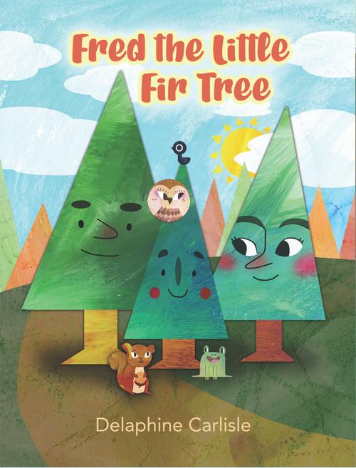 Fred the Little Fir Tree