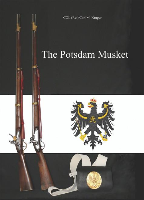 The Potsdam Musket (HC)