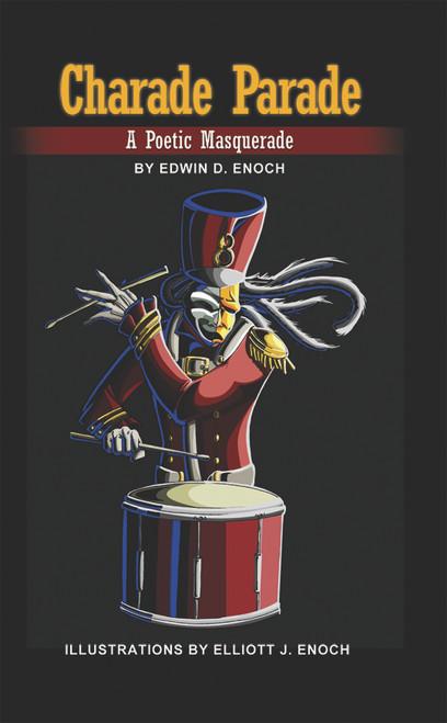 Charade Parade: A Poetic Masquerade - eBook