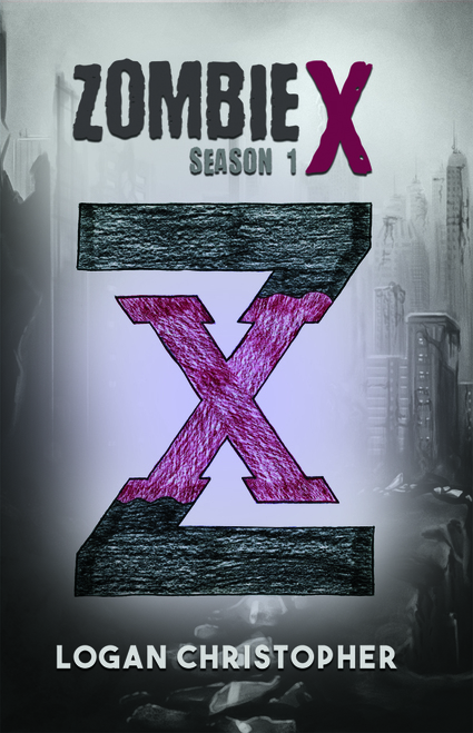 Zombie X: Season 1 - eBook
