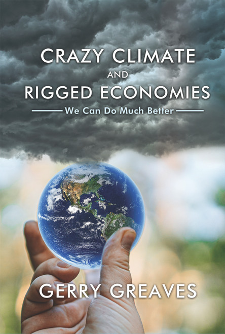 Crazy Climate and Rigged Economies - eBook