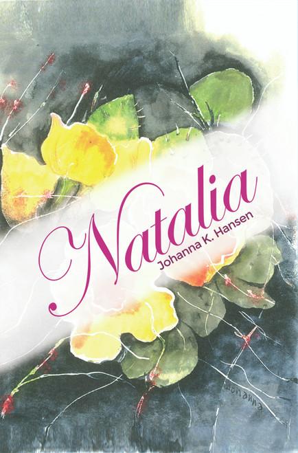 Natalia (By Johanna K. Hansen)