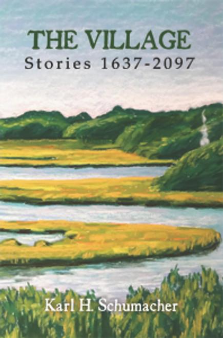 The Village: Stories 1637-2097