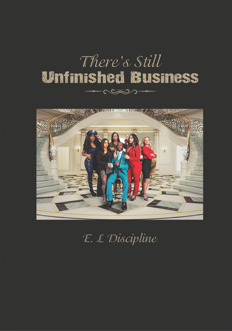 There's Still Unfinished Business (HC)