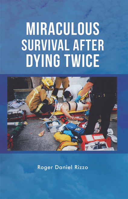 Miraculous Survival After Dying Twice - eBook