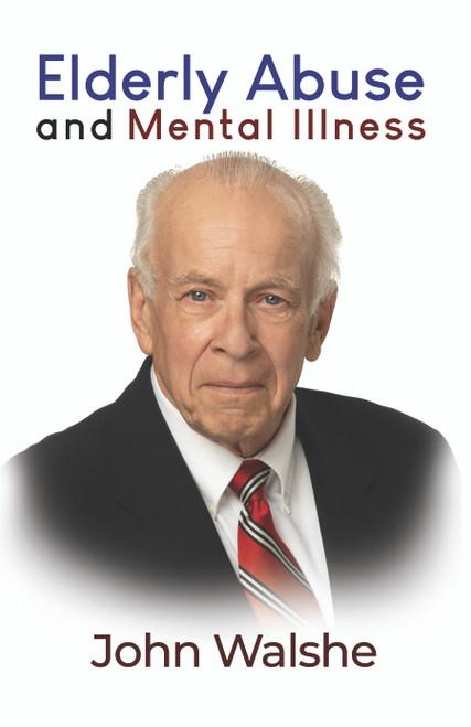 Elderly Abuse and Mental Illness - eBook