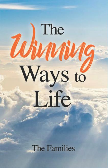 The Winning Ways to Life