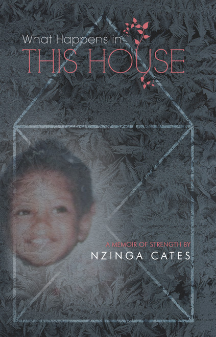 What Happens in This House: A Memoir of Strength - eBook