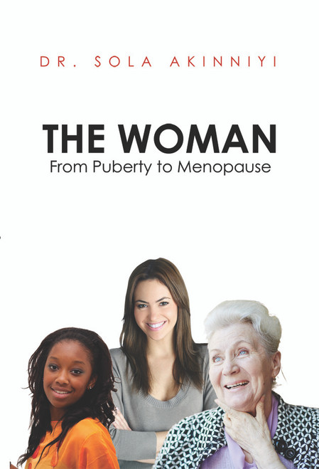 The Woman: From Puberty to Menopause