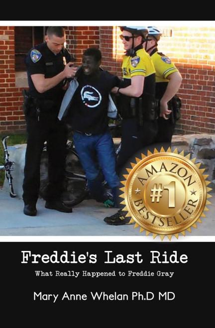 """Freddie's Last Ride: """"What Really Happened to Freddie Gray?"""" - eBook"""