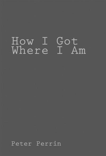 How I Got Where I Am - eBook