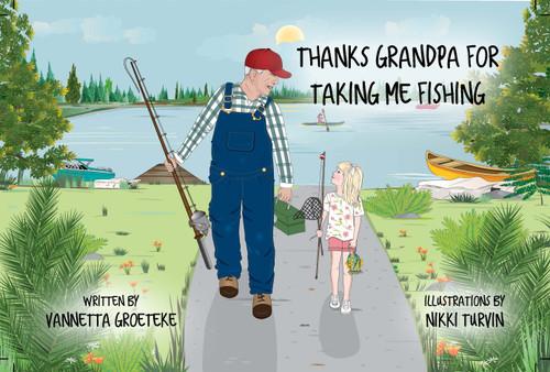 Thanks Grandpa For Taking Me Fishing (HB)