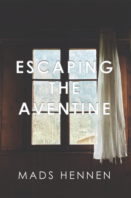 Escaping the Aventine (HC)