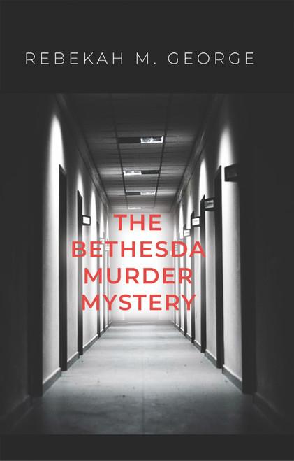The Bethesda Murder Mystery