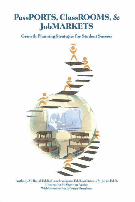 PassPORTS, ClassROOMS, & JobMARKETS: Growth Planning Strategies for Student Success - eBook