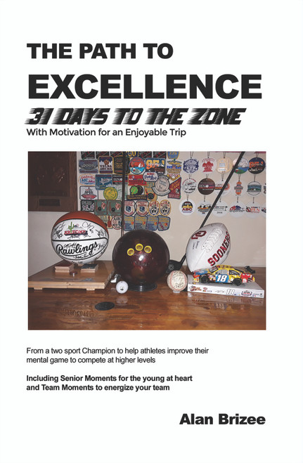 The Path to Excellence: 31 Days to the Zone - eBook