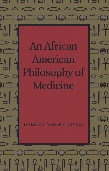 An African American Philosophy of Medicine
