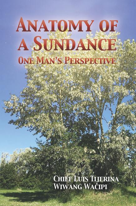 Anatomy of a Sundance: One Man's Perspective - eBook