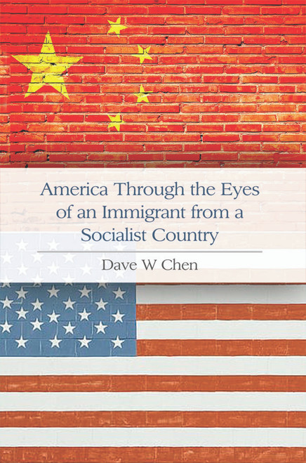 America Through the Eyes of an Immigrant from a Socialist Country - eBook