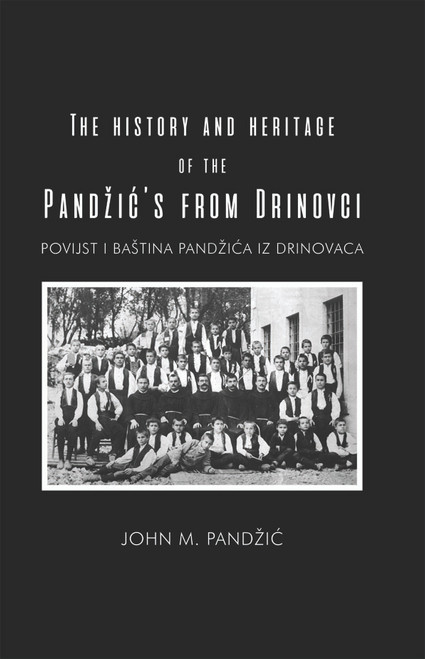 The History and Heritage of the Pandžić's from Drinovci - eBook