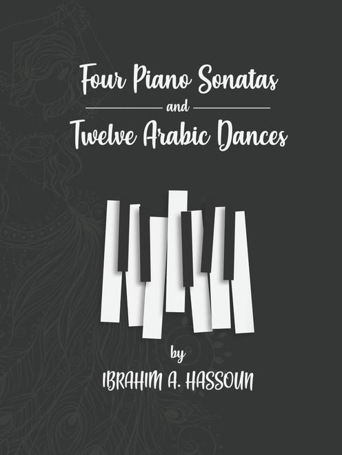 Four Piano Sonatas and Twelve Arabic Dances