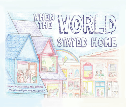 When the World Stayed Home