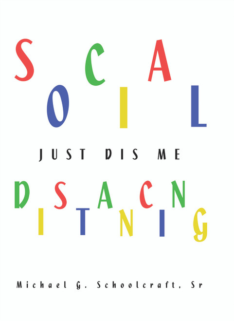Social Distancing / Just Dis Me