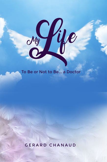 My Life: To Be or Not to Be... a Doctor - eBook