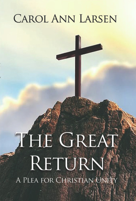 The Great Return: A Plea for Christian Unity