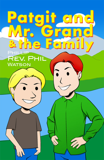Patgit and Mr. Grand and the Family