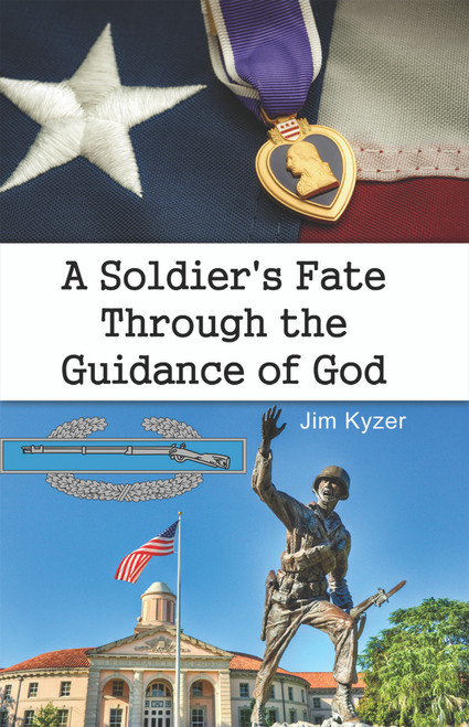 A Soldier's Fate Through the Guidance of God (PB)