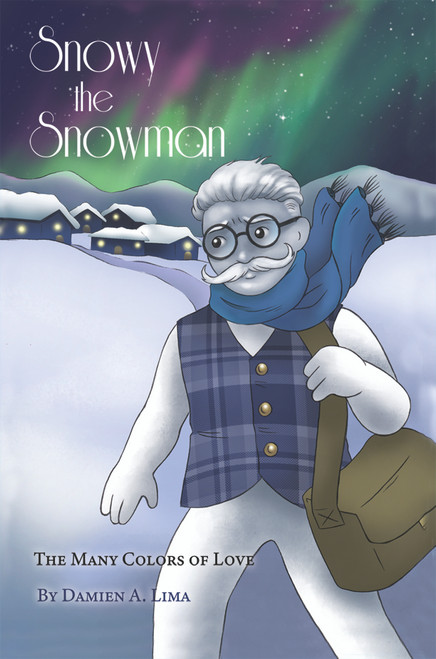 Snowy the Snowman: The Many Colors of Love - eBook