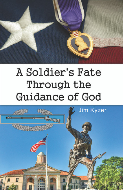 A Soldier's Fate Through the Guidance of God (HC)