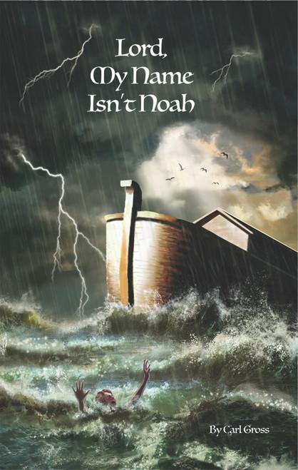Lord, My Name Isn't Noah - eBook