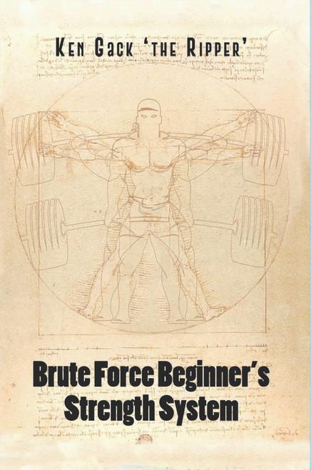 Brute Force Beginner's Strength System - eBook