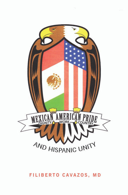 Mexican American Pride: And Hispanic Unity - eBook