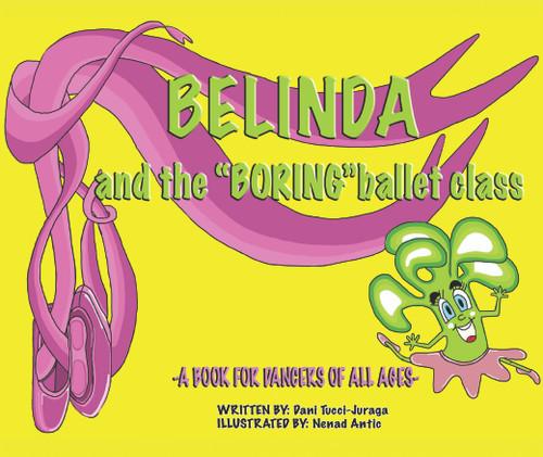 "Belinda and the ""Boring"" Ballet Class - eBook"
