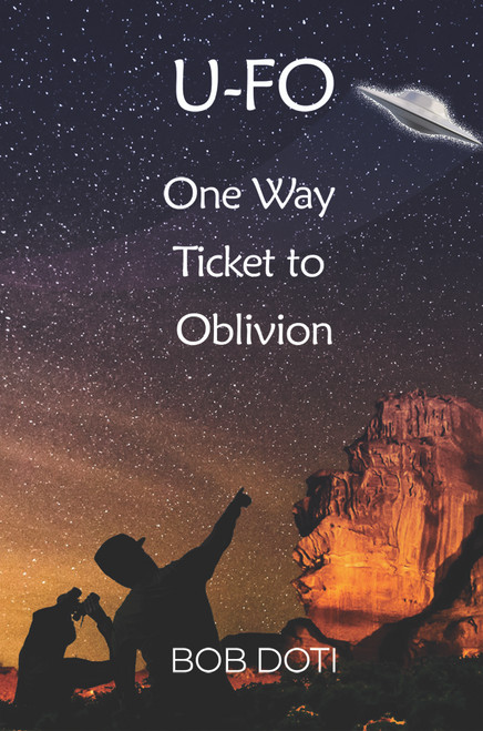 U-FO: One Way Ticket to Oblivion