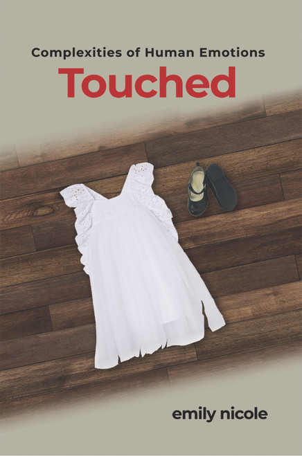 Complexities of Human Emotions: Touched