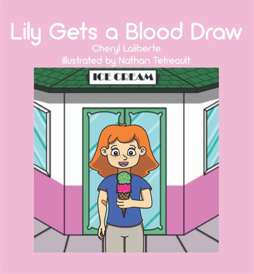 Lily Gets a Blood Draw (HC)