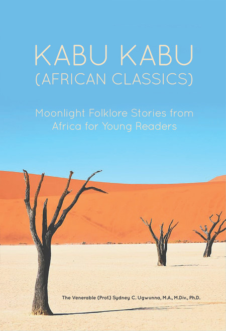 Kabu Kabu (African Classics): Moonlight Folklore Stories from Africa for Young Readers