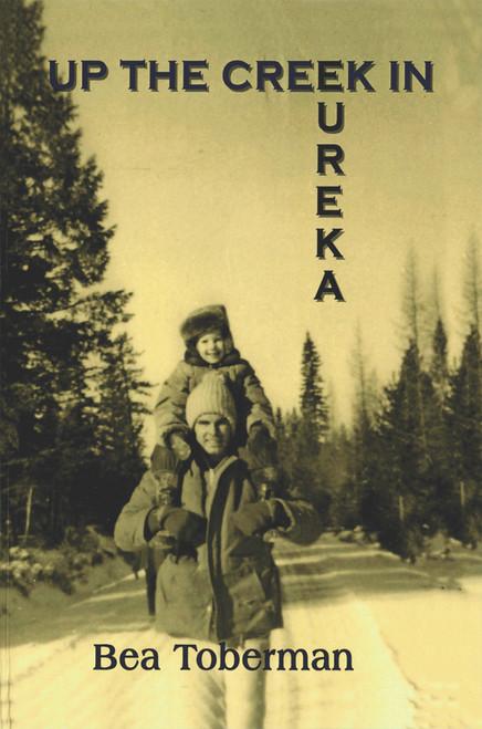 Up the Creek in Eureka