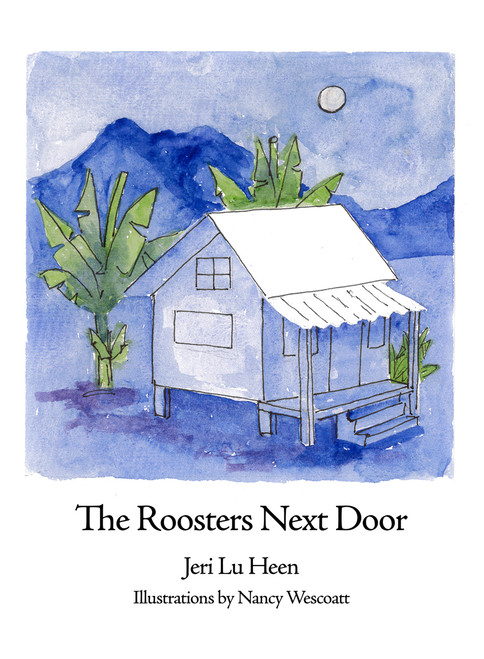 The Roosters Next Door (HC)