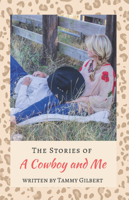 The Stories of a Cowboy and Me - eBook