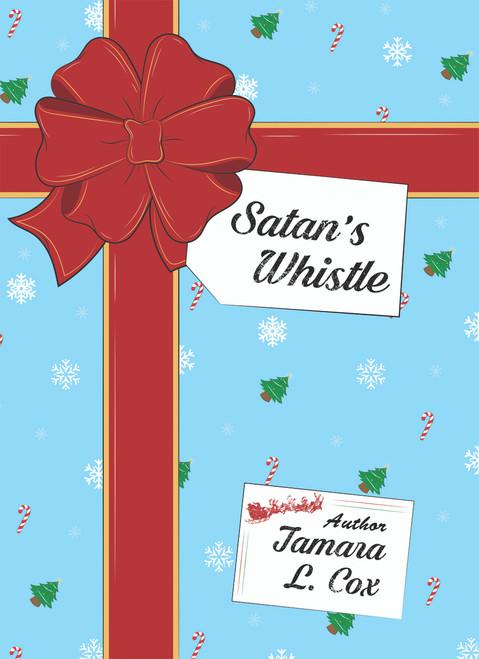 Satan's Whistle