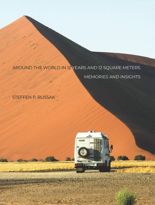 Around the World in 12 Years and 12 Square Meters: Memories and Insights - eBook